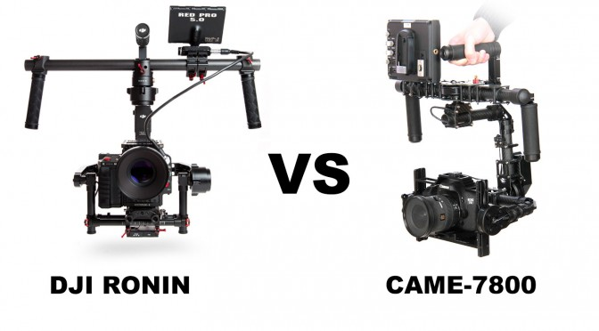 DJI Ronin vs Came 7800 - digital camera stabilizers comparison
