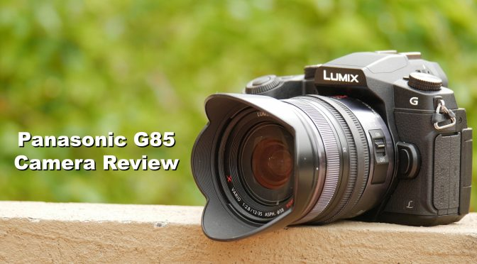 Panasonic G85 Camera Review For Filmmakers