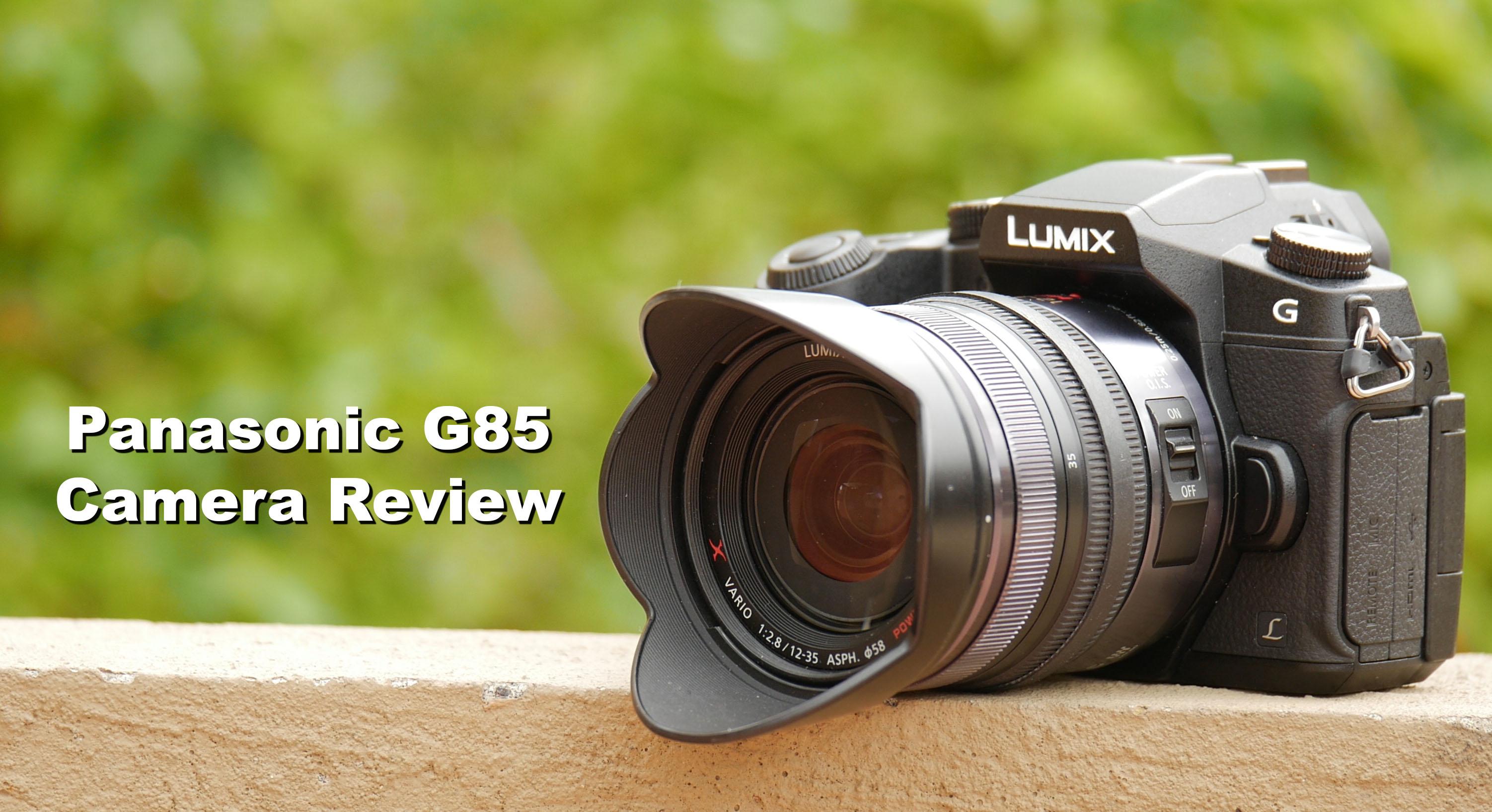 Panasonic G85 Camera Review For Filmmakers | Tom Antos Films