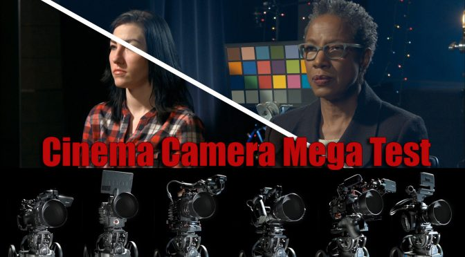 Cinema Camera Mega Test of 2017!
