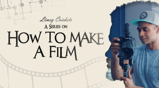 How To Make A Film - series by Clint D'Souza