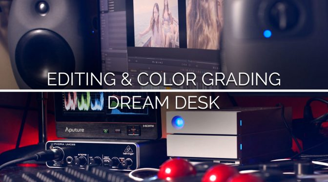 My Desk Tour – Ultimate Filmmaking Editing Station