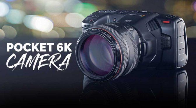 Move over Pocket 4K for the new Pocket 6K!