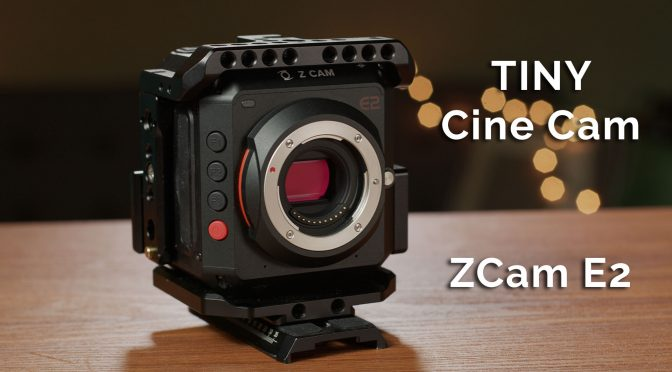 Am I switching to the ZCam E2?