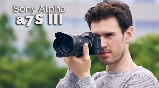 Sony makes a big splash with the new Alpha a7S III camera!
