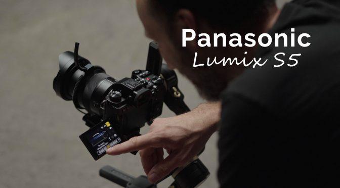 Panasonic S5 – New Filmmaking Tool