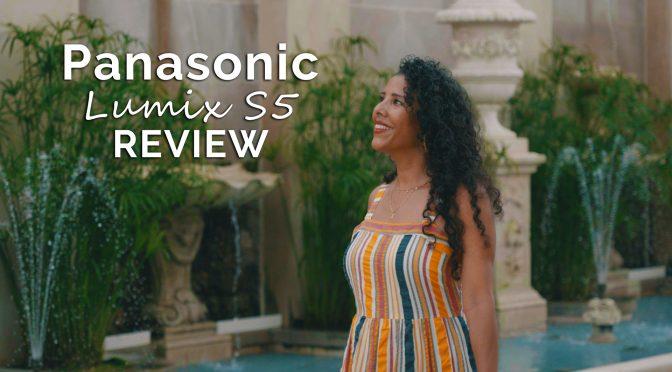 Panasonic S5 Review